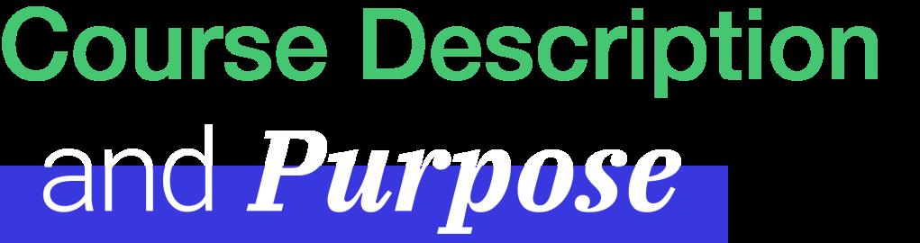 Course Description and Purpose Title Image